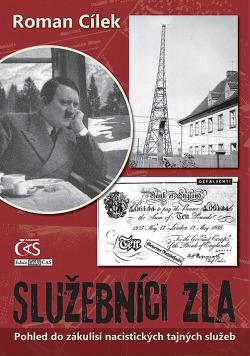 Nacistické tajné služby a jejich překvapivá role v dějinách 2. světové války