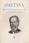 Smetana ve vzpomínkách a dopisech