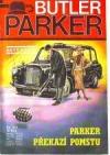 Parker překazí pomstu