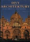 Divy světové architektury od roku 4000 př.n.l. až do současnosti