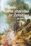 Državy Karla staršího ze Žerotína po Bílé hoře: osoby, příběhy, struktury
