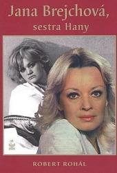 Jana Brejchová, sestra Hany obálka knihy