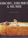 Hroby, hrobky a mumie