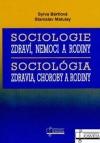 Sociologie zdraví, nemoci a rodiny