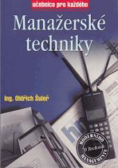 Manažerské techniky I.