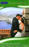 Slib v Řecku / Manželka pro miliardáře