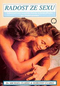 Radost ze sexu - Intimní průvodce sexuálním životem obálka knihy