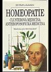 Homeopatie   Clusterová medicína anthroposofická medicína