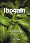 Ibogain -   Klíč k uzdravení