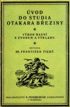 Úvod do studia Otakara Březiny