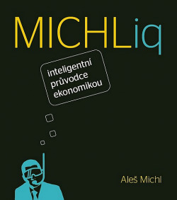 MICHLiq - inteligentní průvodce ekonomikou obálka knihy
