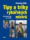 Tipy a triky rybářských mistrů