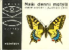 Naši denní motýli