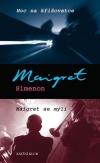 Noc na křižovatce / Maigret se mýlí