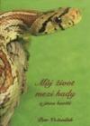 Můj život mezi hady a jinou havětí