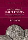 Nález mincí z obce Kosičky