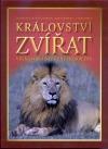 Království zvířat - velká obrazová encyklopedie