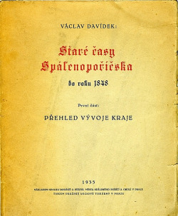 Naše Spálenopoříčsko I: Staré časy Spálenopoříčska (1. část - Přehled vývoje kraje) obálka knihy