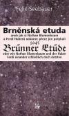 Brněnská etuda 1945 / Brünner Etüde 1945