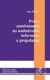 Právo zaměstnanců na nadnárodní informace a projednání