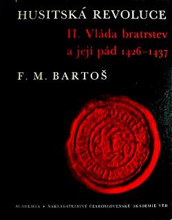 Husitská revoluce. II, Vláda  bratrstev a její pád 1426-1437 obálka knihy
