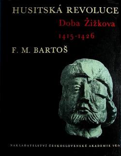 Husitská revoluce. I, Doba Žižkova 1415-1426 obálka knihy