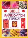 Bible papírových inspirací