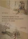 Technické aspekty vývoje středoevropského mincovnictví do konce 19. století