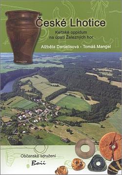 České Lhotice: Keltské oppidum na úpatí Železných hor obálka knihy