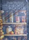 Zavařujeme ovoce, zeleninu a houby