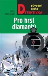 Pro hrst diamantů