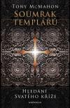 Soumrak templářů – Hledání svatého kříže