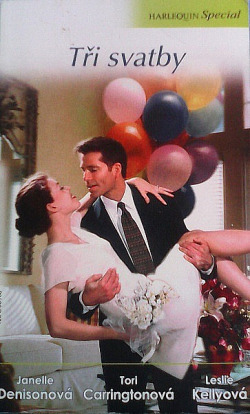 Tři svatby: Řecké polibky / Havajská orchidej / Irská nevěsta obálka knihy