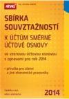 Sbírka souvztažností k účtům směrné účtové osnovy se vzorovou účtovou osnovou s opravami pro rok 2014