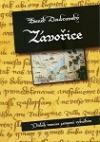 Závořice - Příběh vesnice zatopené rybníkem