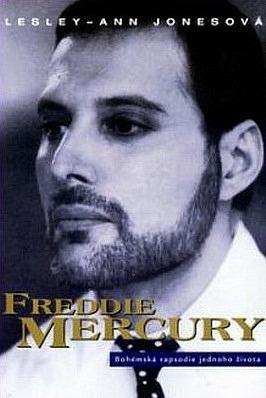 Freddie Mercury Bohemska Rapsodie Jednoho Zivota Lesley Ann Jones