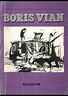 Boris Vian: Kroniky, texty, povídky