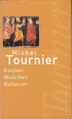 Kašpar, Melichar, Baltazar obálka knihy