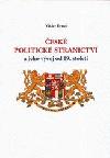 České politické stranictví a jeho vývoj od 19. století