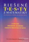 Rišené testy z matematiky na prijímacie skúšky na stredné školy