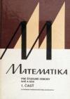 Matematika pre študijné odbory SOŠ a SOU - 1. časť
