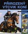 Přirozený výcvik koní