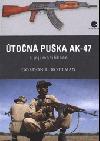 Útočná puška AK-47 a její modifikace obálka knihy