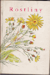 Rostliny, díl I.