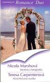 Nevěsta z lunaparku / Neočekávaná svatba