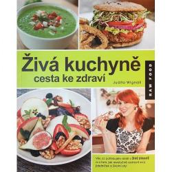 Živá kuchyně, cesta ke zdraví obálka knihy