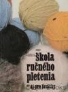 Škola ručného pletenia / aj pre ľaváčky