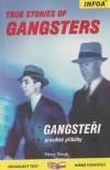 Gangsteři - pravdivé příběhy