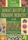 Domácí receptář přírodní medicíny 2 obálka knihy
