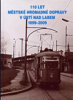 110 let městské hromadné dopravy v Ústí nad Labem 1899-2009 obálka knihy